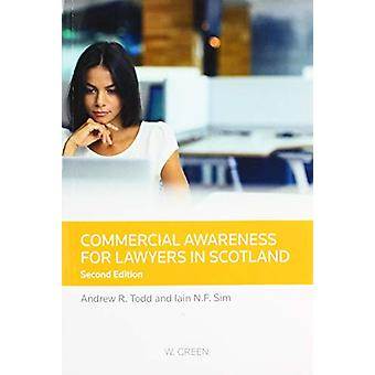 Commercial Awareness for Lawyers in Scotland by Andrew R Todd - 97804