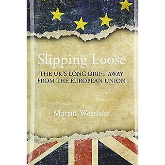 Slipping Loose by Martin Westlake - 9781788212014 Book