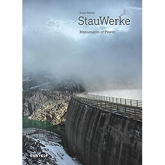 StauWerke - Monuments of Power by Walther Simon - 9783716518496 Book