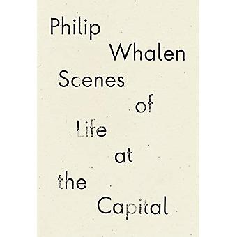 Scenes of Life at the Capital by Philip Whalen - 9781940696928 Book