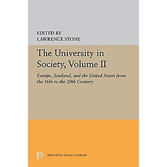 The University in Society - Volume II - Europe - Scotland - and the Un