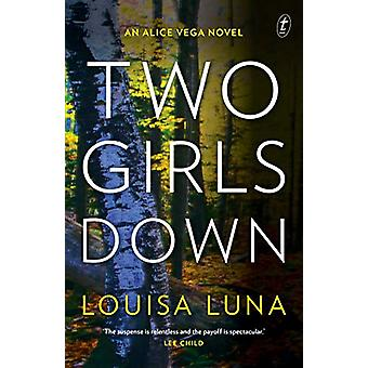 Two Girls Down by Louisa Luna - 9781922268396 Book