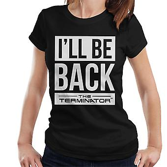 The Terminator Ill Be Back White Text Women's T-Shirt
