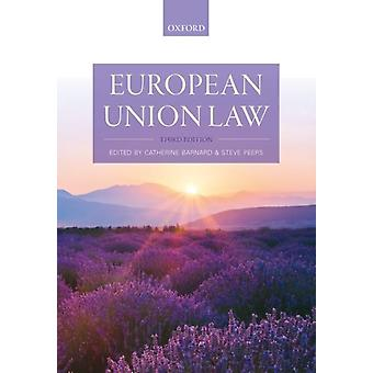 European Union Law by Edited by Catherine Barnard & Edited by Steve Peers