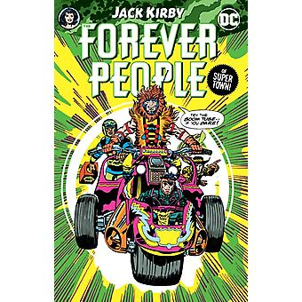 The Forever People by Jack Kirby by Kirby & Jack