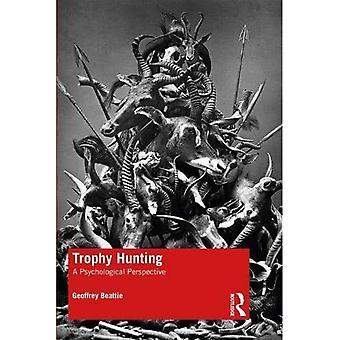 Trophy Hunting: Een psychologisch perspectief
