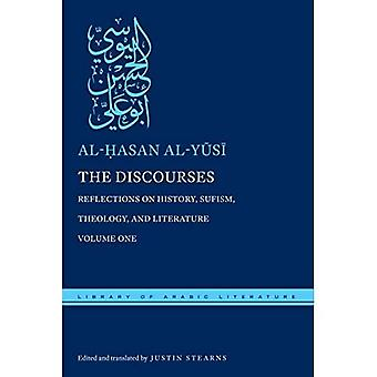 The Discourses: Reflections on History, Sufism, Theology, and Literature-Volume One (Library of Arabic Literature)