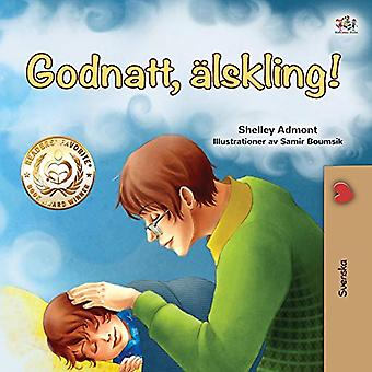 Goodnight, My Love! (Swedish Book for Kids) (Swedish Bedtime Collection)