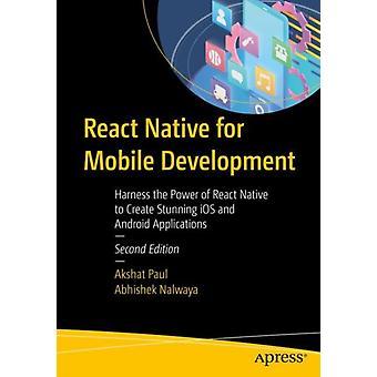 React Native for Mobile Development by Paul & AkshatNalwaya & Abhishek