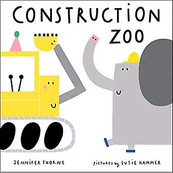 Construction Zoo by Jennifer Thorne & Illustrated by Susie Hammer