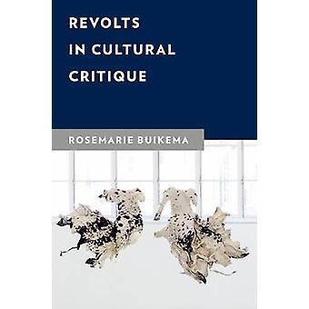 Opstanden in culturele kritiek Nieuwe Kritische Geesteswetenschappen