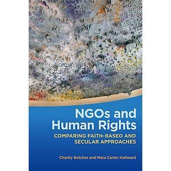 NGOs and Human Rights by Charity ButcherMaia Carter Hallward