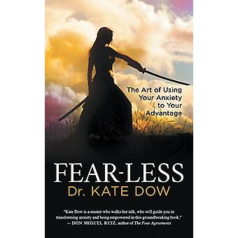 FearLess by Dr. Kate Dow