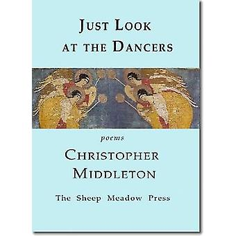 Just Look at the Dancers by Middleton & Christopher