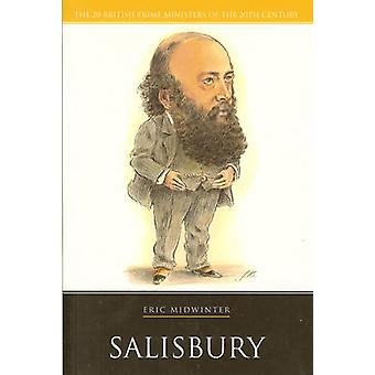 Lord Salisbury by Midwinter Eric  Author  ON Sep152006 Paperback