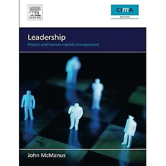 Leadership: Project and Human Capital Management
