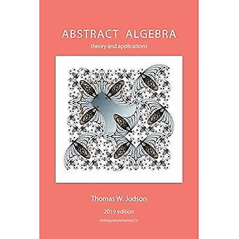 Abstract Algebra: Theorie und Anwendungen (2019)
