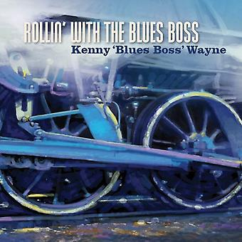 Wayne, Kenny Blues Boss - Rollin with the Blues Boss [CD] USA import