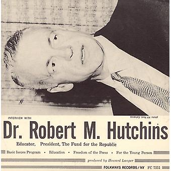 Robert M. Hutchins - Interview with Dr. Robert M. Hutchins [CD] USA import