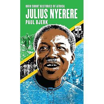 Julius Nyerere av Paul Bjerk - 9780821422601 bok