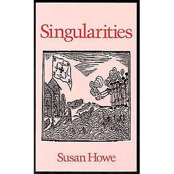 Singularities by Susan Howe - 9780819511942 Book