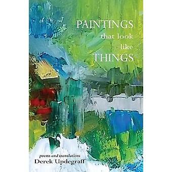 Paintings that Look Like Things by Paintings that Look Like Things -