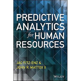 Predictive Analytics for Human Resources by Jac Fitz-enz - John Matto