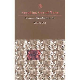 Sett ur sväng - föreläsningar och tal 1940-1991 av Manning Clar