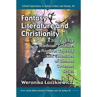 Fantasy Literature and Christianity - A Study of the Mistborn - Coldfi