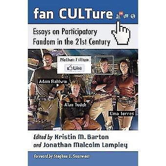 Fan kulttuuri - esseitä osallistuva Fandom 21st Century Kr