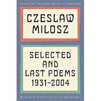 Czeslaw Milosz: Valda och sista dikter, 1931-2004