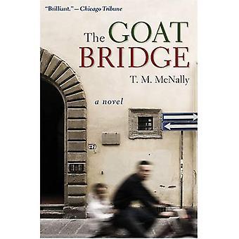 Die Ziege-Brücke: Ein Roman