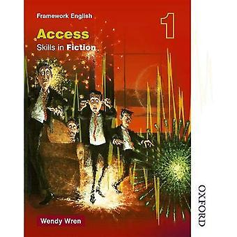 NTFE compétences dans la Fiction (accès) 1: accéder aux compétences en Fiction BK. 1 (Nelson Thornes cadre en anglais)