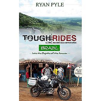 Tough Rides -- Brazil