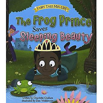 The Frog Prince Saves Sleeping Beauty (Read and Learn: Fairy Tale Mix-Ups)