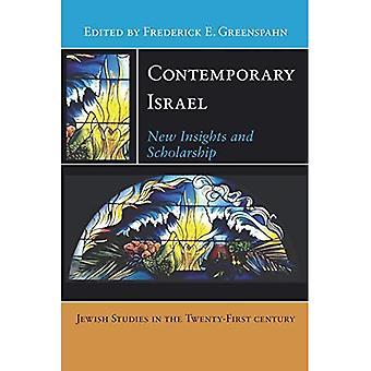 Zeitgenössische Israel: Neue Erkenntnisse und Stipendium (jüdische Studien in der Twenty-First Century-Serie)
