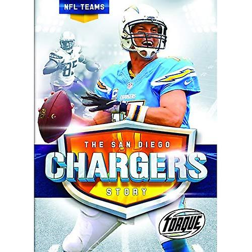 The San Diego Chargers Story (NFL Teams)
