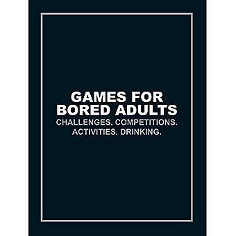 Giochi per adulti annoiati: sfide. Concorsi. Attività. Bere. (Quiz & giochi)
