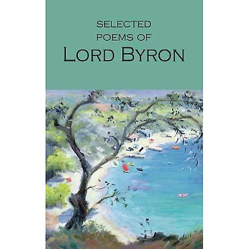 Selected Poems of Lord Byron (Wordsworth Poetry Library)