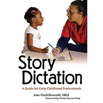 Verhaal dictee: A Guide for Early Childhood Professionals