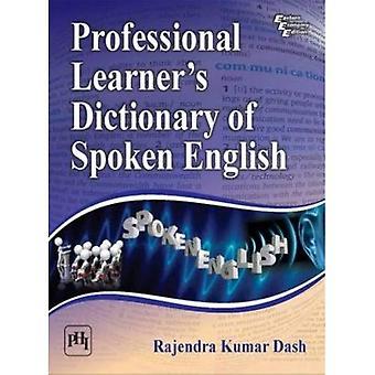 Professionell eleven s ordbok av talad engelska