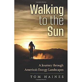 Lopen tot de zon: een reis door Amerika's energie landschappen