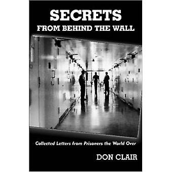 Secrets from Behind the Wall by Clair & Donald