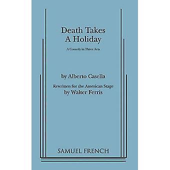 Death neemt een vakantie door Walter Ferris & Alberto Cassella