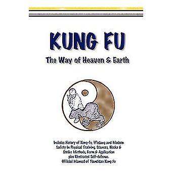 Kung Fu de manier van hemel aarde door Symonds & Mike