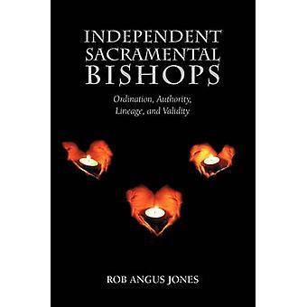 Independent Sacramental Bishops by Jones & Rob Angus