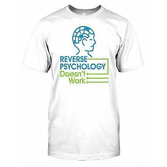 Omvänd psykologi doesnt arbete-Funny mens T shirt