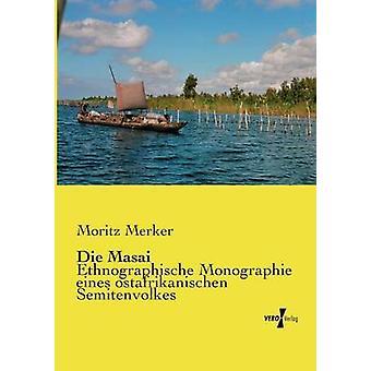 Die Masai av Merker & Moritz
