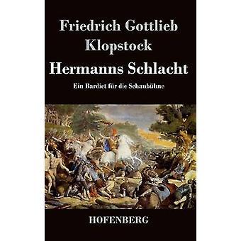 Hermanns Schlacht von Klopstock & Friedrich Gottlieb