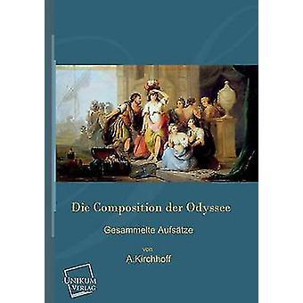 Die Composition Der Odyssee by Kirchhoff & A.